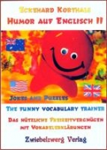 Korthals, Eckehard Humor auf Englisch 2 - Jokes and puzzles. The funny vocabulary trainer