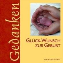 Glck-Wunsch zur Geburt