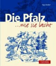 Knebel, Hajo Die Pfalz... wie sie lacht