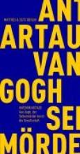Artaud, Antonin Van Gogh, der Selbstmrder durch die Gesellschaft