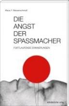 Messerschmidt, Klaus F. Die Angst der Spamacher