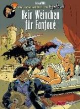 Meynet, Felix Fanfoue, Band 2: Kein Weinchen f�r Fanfoue, Vorzugsausgabe