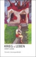 Laade, Horst Krieg und Leben