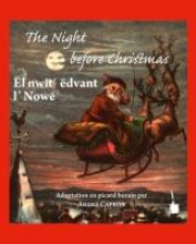Moore, Clement C. The Night before Christmas. Edition bilingue anglais picard borain