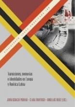 Transiciones, memorias e identidades en Europa y América Latina