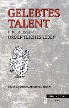 Gierse-Lüken, Franz-Josef Gelebtes Talent