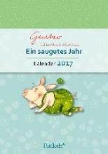 Gustav Glücksschwein: Ein saugutes Jahr - Terminkalender 2017