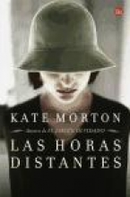 Morton, Kate Las Horas Distantes = The Distant Hours