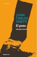 Onetti, Juan Carlos El PozoThe Well