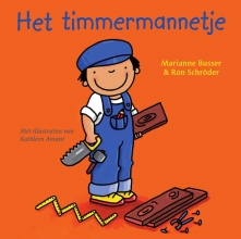Marianne  Busser, Ron  Schröder Het timmermannetje