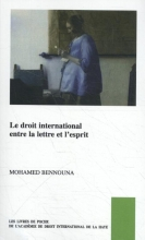 Mohamed Bennouna , Le Droit international entre la lettre et l'esprit