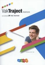 J.H.M.  Mol, W.A. `t Hart VakTraject Nederlands 2F Techniek Leer-werkboek