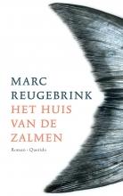 Marc  Reugebrink Het huis van de zalmen