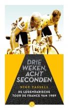 Nige Tassell , Drie weken, acht seconden