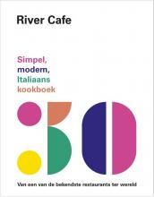 Joseph Trivelli Ruth Rogers  Rose Gray  Sian Wyn Owen, , River Cafe 30