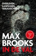 Max Brooks , In de val