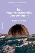 Lieke Marsman , Het tegenovergestelde van een mens