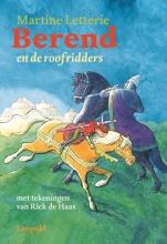 Martine Letterie , Berend en de roofridders