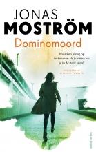 Jonas Moström , Dominomoord