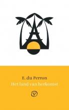 E. du Perron , Het land van herkomst