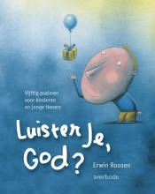 Roossen, E. Luister je God