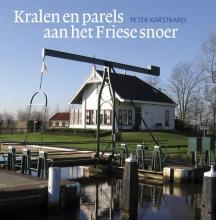 Peter  Karstkarel Kralen en parels aan het Friese snoer