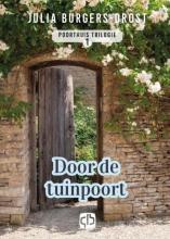 Julia Burgers-Drost , Door de tuinpoort