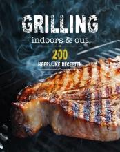 Rachel Lane , Grilling indoors & out - 200 recepten