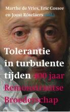 Joost Roselaers , Tolerantie in turbulente tijden
