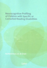 Bartholomeus de Groot Neurocognitive profiling of children with specific or comorbid reading disabilities
