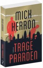 Mick Herron , Trage paarden