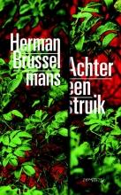 Herman  Brusselmans , Achter een struik