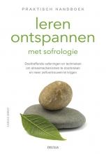 Carole  Serrat Praktisch handboek leren ontspannen met sofrologie