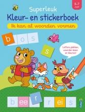 , Superleuk kleur- en stickerboek - Ik kan al woorden vormen (6-7 j.)