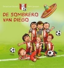 Gerard van Gemert De sombrero van Diego (De Voetbalbengels 1)