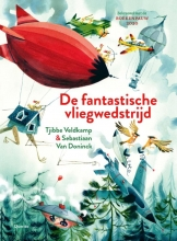 Tjibbe Veldkamp , De fantastische vliegwedstrijd