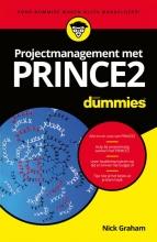 Nick  Graham Projectmanagement met PRINCE2 voor dummies