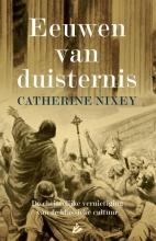 Catherine Nixey , Eeuwen van duisternis
