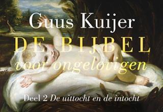 Guus  Kuijer De Bijbel voor ongelovigen 2 . De uittocht en de intocht DL