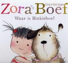 Chloe  Inkpen, Mick  Inkpen Zora en Boef Waar is Binkieboe?