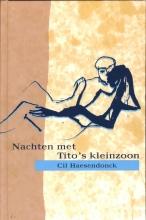 Cil  Haesendonck Nachten met Tito`s kleinzoon