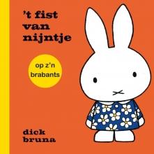 Dick Bruna , 't fist van nijntje op z`n brabants