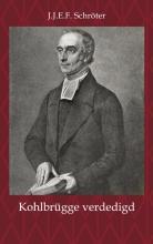 J.J.E.F. Schröter , H.F. Kohlbrügge tegen een naamloze briefschrijver verdedigd