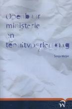 Sonja Meijer , Openbaar ministerie en tenuitvoerlegging