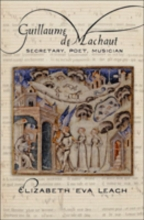 Elizabeth Eva  Leach Guillaume de Machaut