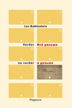 Lev Rubinstein , Verder en verder