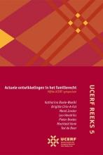 Katharina Boele-Woelki , Actuele ontwikkelingen in het familierecht Vijfde UCERF-symposium