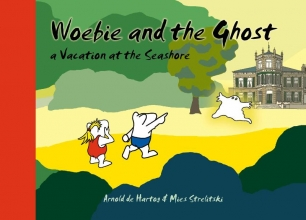 Mies  Strelitski Woebie and the Ghost - a Vacation at the Seashore