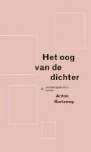 Anton Korteweg , Het Oog van de Dichter