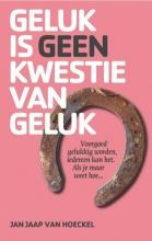 Jan Jaap van Hoeckel , Geluk is geen kwestie van geluk